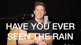HAVE YOU EVER SEEN THE RAIN - Michael Land - CCR Acoustic Cover