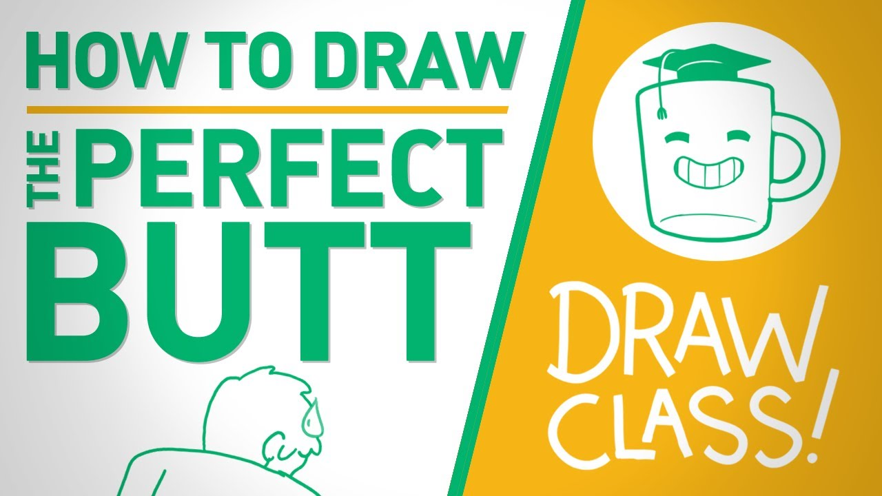 how to draw the perfect butt drawclass youtube. Black Bedroom Furniture Sets. Home Design Ideas