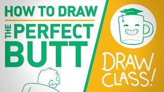 How to Draw THE PERFECT BUTT - DRAWCLASS