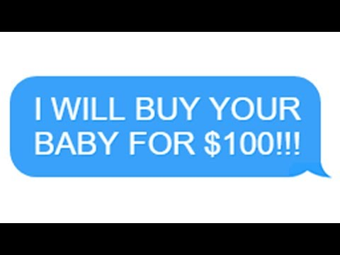 "r/Entitledparents ""I WILL BUY YOUR BABY FOR $100"""