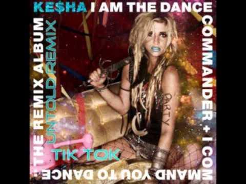 Ke$ha - TiK ToK (Untold Remix)
