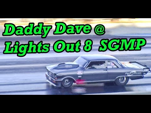 Daddy Dave Runs 4.21 – Lights Out 8 at SGMP
