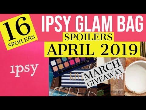 Ipsy Glam Bag April 2019 Spoilers - YouTube