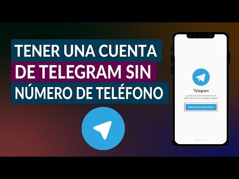 ¿Cómo Usar y Tener una Cuenta de Telegram sin Número de Teléfono?