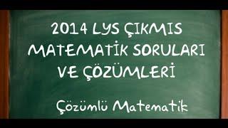 2014 LYS Çıkmış Matematik Soruları ve Çözümleri