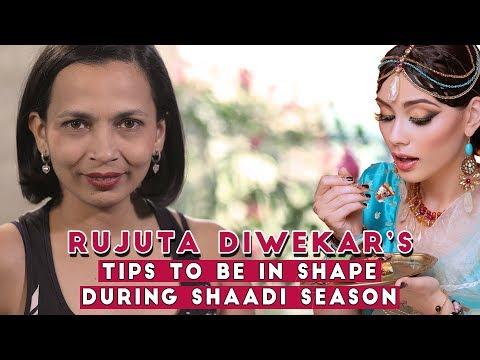 What to eat this Wedding Season by Rujuta Diwekar   Health Tips for this Wedding Season