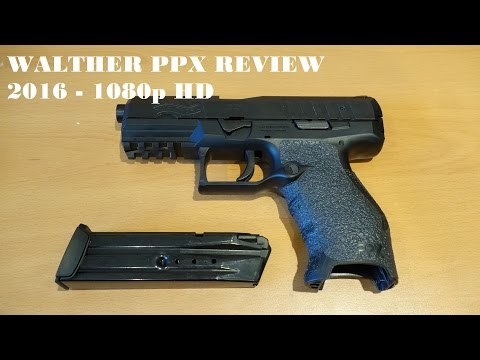 Walther PPX Review 2016 [HD] - YouTube