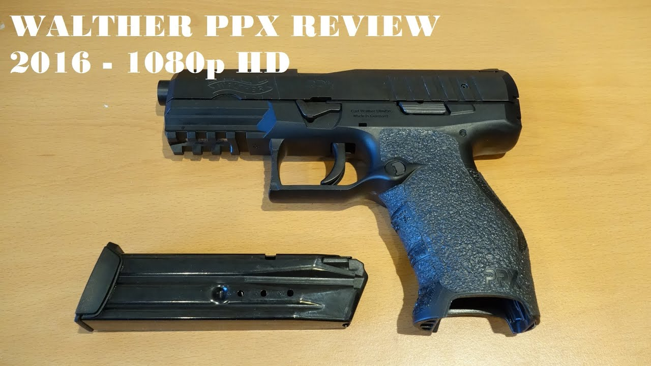 Walther PPX Review 2016 [HD]