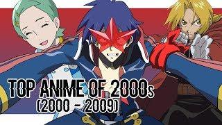 Top Anime of 2000s 2000 - 2009