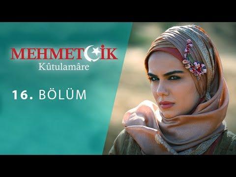 Mehmetçik Kûtulamâre 16.Bölüm