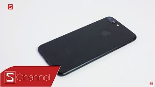 Schannel - Đánh giá iPhone 7 Plus: Chiếc flagship đáng mua nhất 2016!