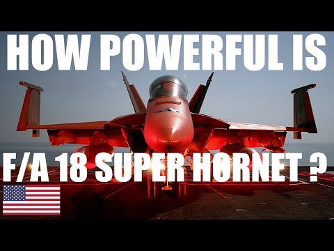 HOW POWERFUL IS F/A 18 SUPER HORNET | AIRCRAFT JETS FIGHTER SPECIFICATION