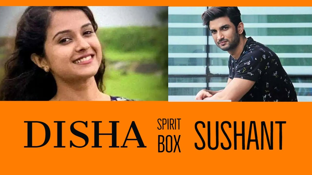 DISHA SALIAN & SUSHANT SINGH RAJPUT Spirit Box Session