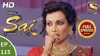 Mere Sai - Ep 115 - Full Episode - 6th March, 2018