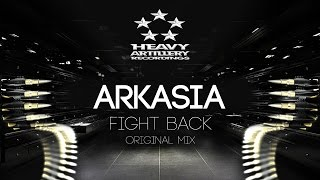 [Dubstep] Arkasia - Fight back [Heavy Artillery Recordings]