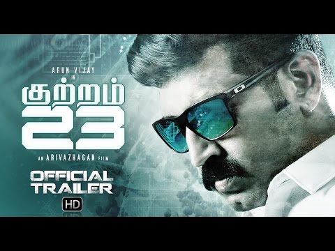Kuttram 23 - Official Trailer | Arun Vijay...