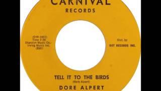 Dore Alpert (Herb Alpert) - Tell It To The Birds