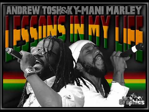 Andrew Tosh  Ft.Ky Mani Marley - Lessons In My Life