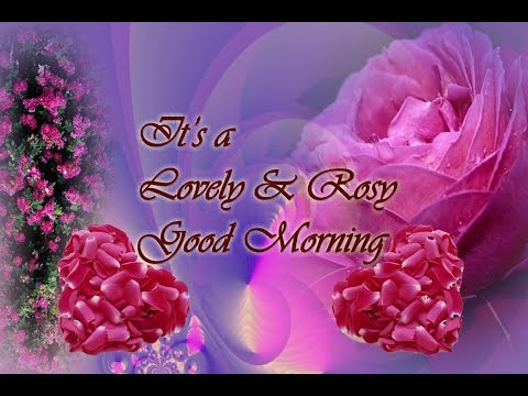 Good Morning wishes, SMS, greetings,...