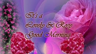 Good Morning wishes, SMS, greetings, Whatsapp Video message,how to wish good morning to ur dear one