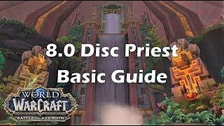[BfA] 8.0 Disc Priest Basic Guide