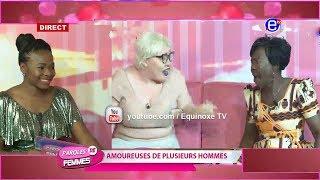 PAROLES DE FEMMES  (AMOUREUSES DE PLUSIEURS HOMMES)DU 19 FEVRIER 2019 EQUINOXE TV