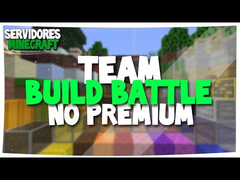 SERVIDOR TEAM BUILD BATTLE NO PREMIUM | UHC, Egg Wars, TnT Run, OITC, Hide and Seek, Potion PvP, etc