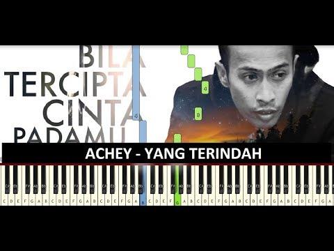 Achey - Yang Terindah [Instrumental Piano Cover]