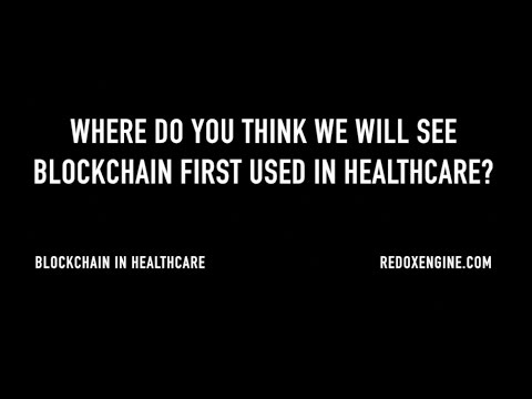 First Use Cases for Blockchain in Healthcare