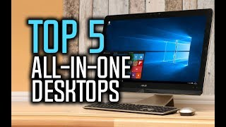 2017 top 5 best all in one pc