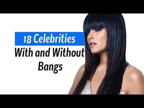 18 Celebrities With and Without Bangs