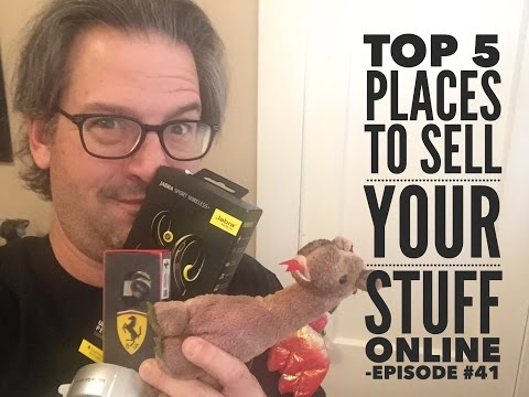 Sell Online | Top 5 Places to Sell Your Stuff Online - Episode #41