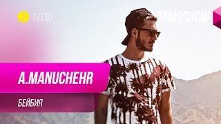 A.Manuchehr - Beybiya (Audio 2019)