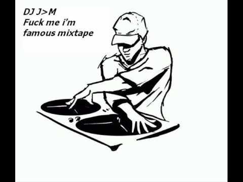 DJ JM -  Fuck me i'm famous mixtape 1