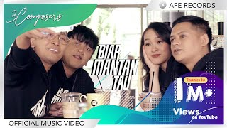3 Composers - Biar Mantan Tau (Official Music Video)