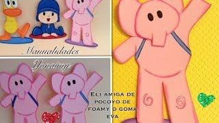 ELI  HECHA EN FOAMY O GOMA EVA.