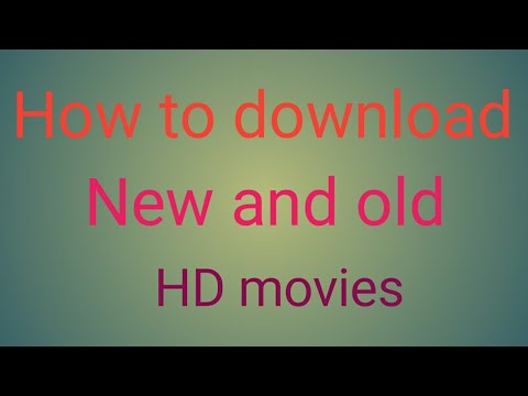 How To Download New And Old Hd Movies In Mobile