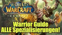 Krieger Guide ! ALLE Spec's ! WoW Classic !