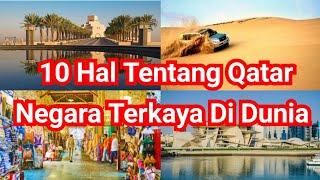10 Hal Tentang Qatar Negara Terkaya Di dunia | Bahasa Indonesia