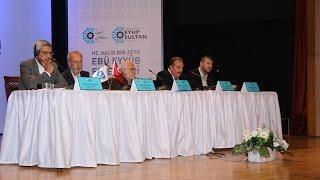 1. Oturum: İslam Fetihleri ve Fetih Olgusu | 12. Uluslararası Eyüp Sultan Sempozyumu