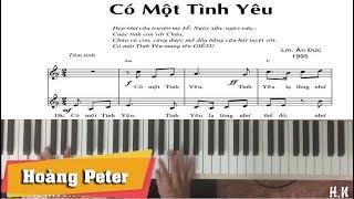 Hướng dẫn đệm Piano: Có Một Tình Yêu - Hoàng Peter