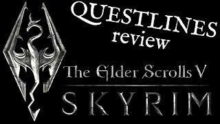 The Elder Scrolls V: Skyrim - Quest-lines Review