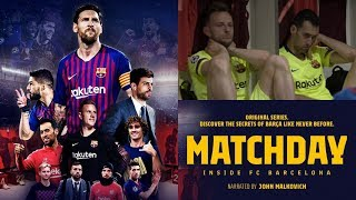 "FC Barcelona ""Matchday"" Rakuten TV Series - 2019 - FULL REACTION"