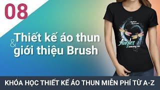 Bài 8 - Hướng dẫn thiết kế áo thun dùng Brush và hình ảnh #ChuheDesign