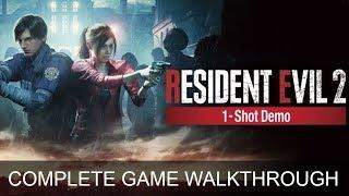 Resident Evil 2 Remake One Shot Demo Complete Game End Walkthrough Full Game Story  (1080p 60 FPS)