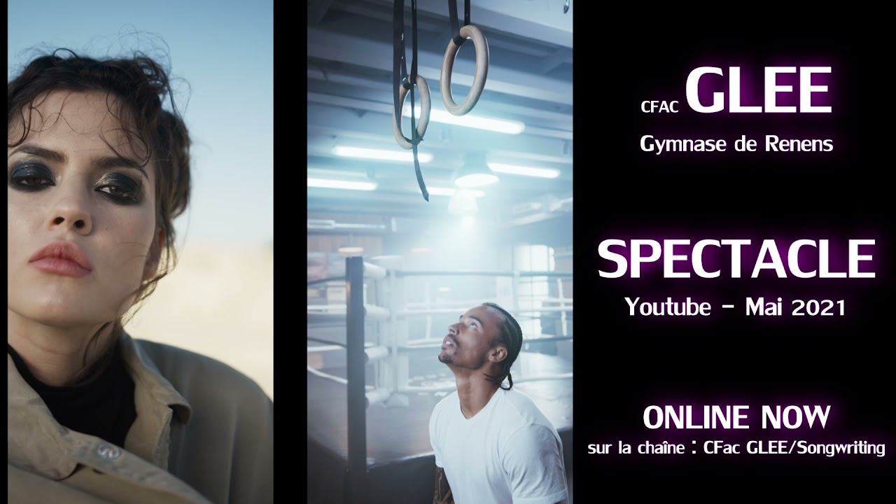 SPECTACLE GLEE/Songwriting - Mai 2021 ONLINE NOW