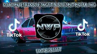 Download VIRAL TIK TOK ! DJ KAMU BERDOSA BANGET X SA PAMIT MO PULANG REMIX FULL BASS