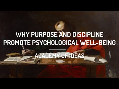 Why Purpose and Discipline Promote Psychological Well-Being