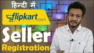 {HINDI} How to sell on Flipkart || Flipkart seller registration process || online selling guide