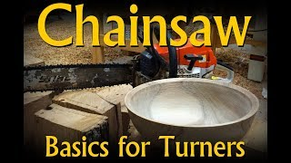 Chainsaw Basics for Turners  Woodworkers